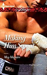 Making Him Sweat by Meg Maguire (2013-02-19)