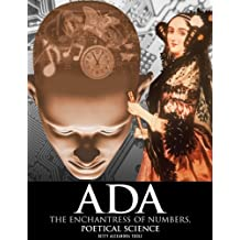 Ada, the Enchantress of Numbers:Poetical Science (English Edition)