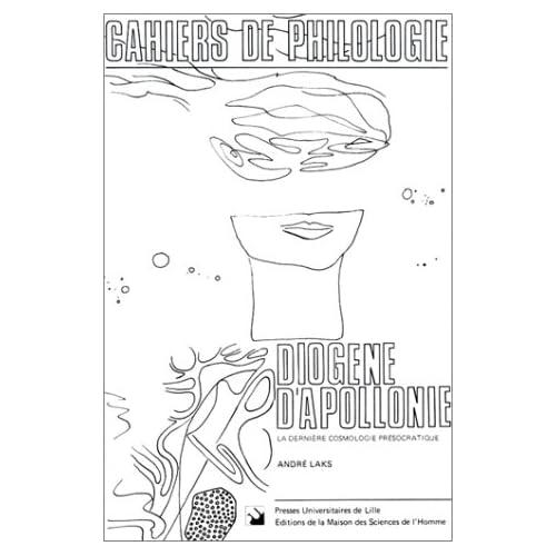 Diogène d'Apollonie : La dernière cosmologie présocratique
