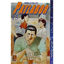 Patlabor Mobile Police, Tome 15 :