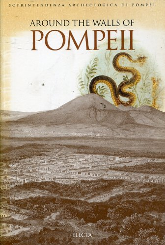 Pompeii Archaeological Guidebooks: Around the Walls of Pompeii v. 2