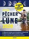 Agenda Pêcher avec la Lune 2020 par Luchesi