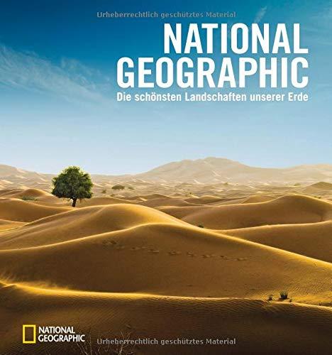 Bildband Welt: NATIONAL GEOGRAPHIC - Die schönsten Landschaften unserer Erde, aufgenommen von den besten National Geographic-Fotografen wie Frans Lanting, Art Wolfe und vielen anderen.