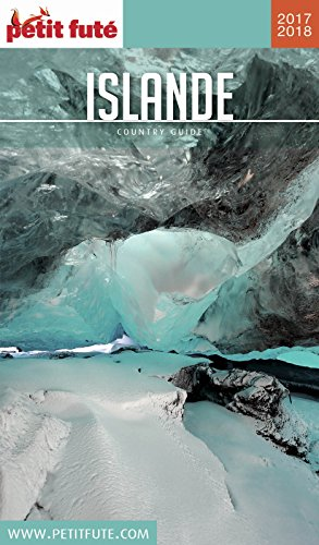ISLANDE 2017/2018 Petit Futé (Country Guide) Pdf - ePub - Audiolivre Telecharger