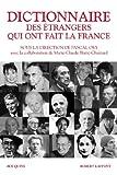Image de Dictionnaire des étrangers qui ont fait la France