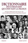 Dictionnaire des �trangers qui ont fa...