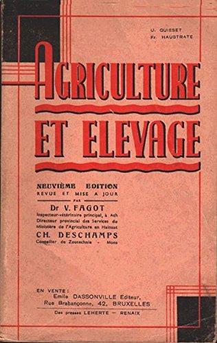 Agriculture et élevage par Guisset U. - Haustrate Fr. - Fagot V. - Deschamps Ch.