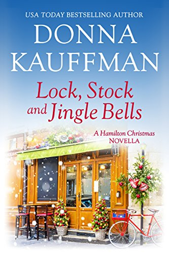 Lock, Stock & Jingle Bells: A Hamilton Christmas Novella (English Edition) -