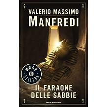 Il faraone delle sabbie (Oscar bestsellers Vol. 987) (Italian Edition)