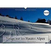 Neige Sur Les Hautes Alpes 2017: Paysages Des Hautes Alpes