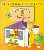 Telecharger Livres J apprends a dire bonjour (PDF,EPUB,MOBI) gratuits en Francaise