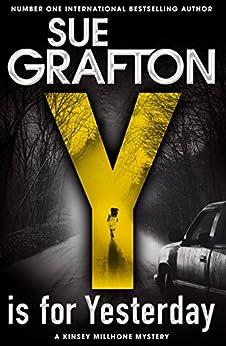 Y is for Yesterday (Kinsey Millhone Alphabet series) (English Edition) van [Grafton, Sue]