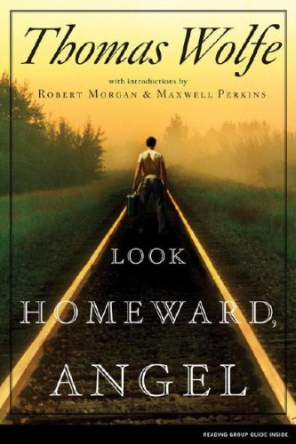 Look Homeward, Angel: A Story of the Buried Life por Thomas Wolfe