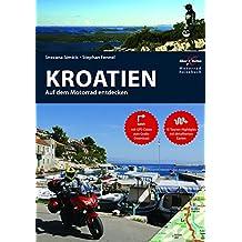 Motorrad Reiseführer Kroatien: BikerBetten Motorradreisebuch