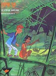 Le Piège malais, édition intégrale