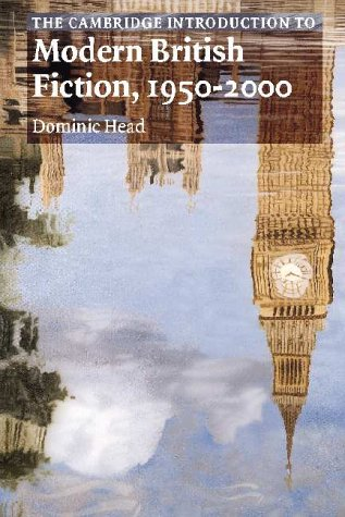 Camb Int Mod Brit Fiction 1950-2000 (Cambridge Introductions to Literature)