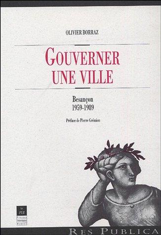 Gouverner une ville : Besançon 1959-1989