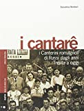 I cantarê. I canterini romagnoli di Russi dagli anni Trenta a oggi. Con CD-Audio (Geos CD book. Collana di etnomusicologia)