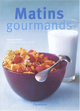 Matins gourmands par Marianne Paquin