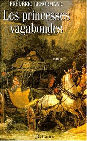 Les princesses vagabondes par Frédéric Lenormand