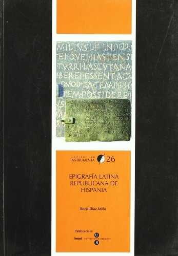 EPIGRAFIA LATINA REPUBLICANA DE HISPANIA