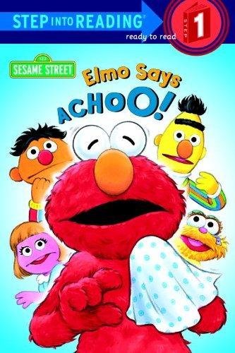 Elmo Says Achoo! (Step Into Reading: A Step 1 Book) by Sarah Albee (2000-05-06)