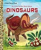My Little Golden Book About Dinosaurs