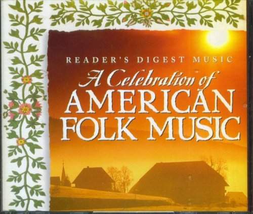 readers-digest-music-a-celebration-of-american-folk-music-by-various-artists