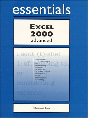 Essentials: Excel 2000 Advanced (Essential Series)