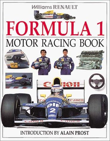 Williams Renault Formula 1 Motor Racing Book por Alain Prost