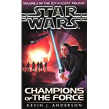 Star Wars: Champions of the Force (Jedi Academy Vol. 3)