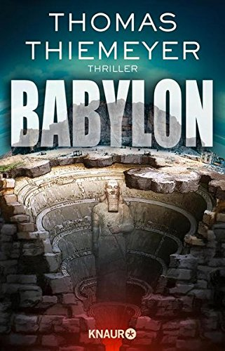 Buchseite und Rezensionen zu 'Babylon: Thriller' von Thomas Thiemeyer