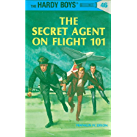 Hardy Boys 46: The Secret Agent on Flight 101 (The Hardy Boys)