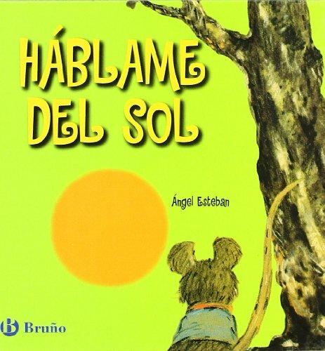 Álbum Háblame del sol (libro) (Castellano - Bruño - Albumes)