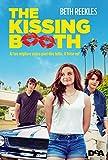 Scarica Libro The kissing booth Al tuo migliore amico puoi dire di tutto O forse no (PDF,EPUB,MOBI) Online Italiano Gratis