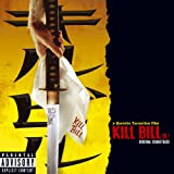 Kill Bill Vol. 1 Original Soundtrack [Explicit]