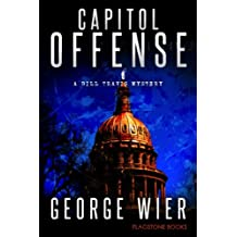 Capitol Offense (The Bill Travis Mysteries Book 2) (English Edition)