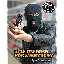 Krav Maga Self Defense For Everybody: A Complete Course (English Edition)