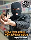 Krav Maga Self Defense For Everybody: A Complete Course