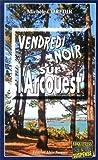 Telecharger Livres Vendredi noir sur l Arcouest (PDF,EPUB,MOBI) gratuits en Francaise