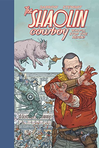 Shaolin Cowboy: Who'll Stop the Reign?