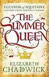 The Summer Queen (Eleanor of Aquitaine Book 1)