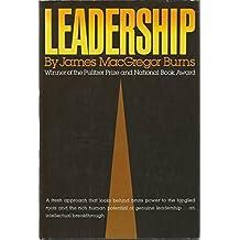 Leadership by James MacGregor Burns (1978-08-30)