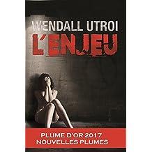 L'ENJEU (French Edition)