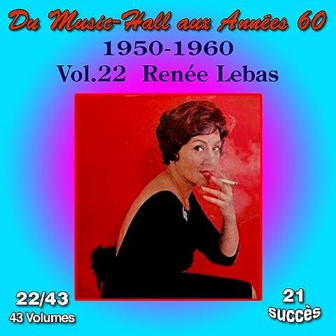 Renee Lebas - Du Music-Hall aux Années 60 (1950-1960): Renée