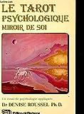 Le tarot psychologique, miroir de soi