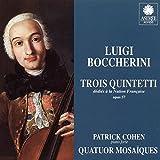 Boccherini: Trois quintettes dédiés à la Nation Française