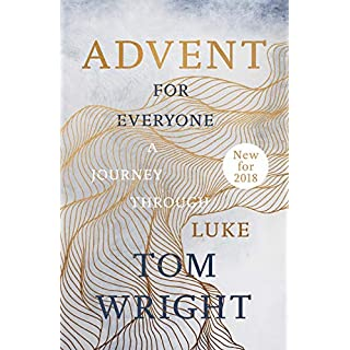 Advent for Everyone (2018): A Journey through Luke