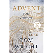 Advent for Everyone (2018): A Journey through Luke (English Edition)