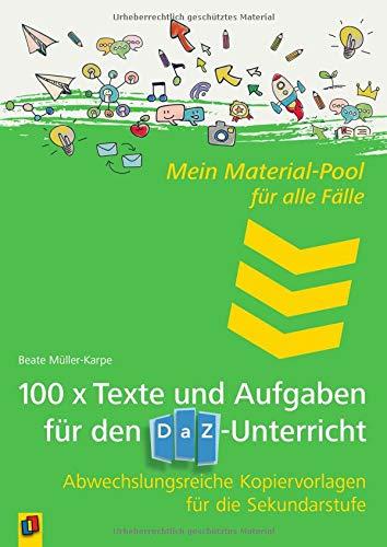 Mein Material-Pool für alle Fälle 100 x Texte und Aufgaben für den DaZ-Unterricht: Abwechslungsreiche Kopiervorlagen für die Sekundarstufe